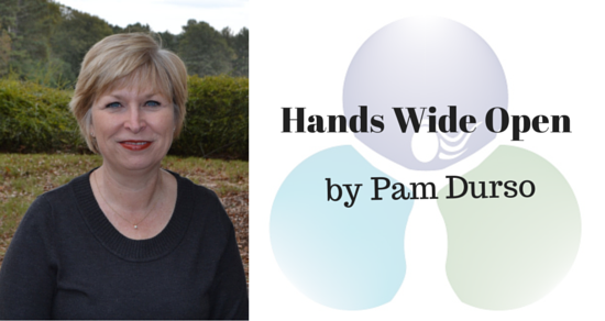 Hands Wide Open by Pam Durso