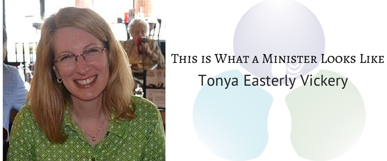This is What a Minister Looks Like: Tonya Easterly Vickery