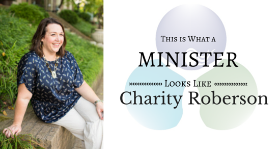 This is What a Minister Looks Like: Charity Roberson