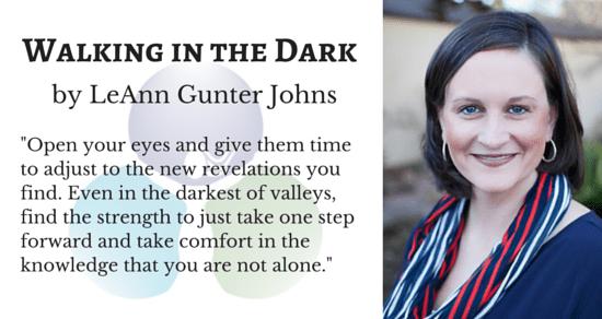 Psalm 23: Walking in the Dark by LeAnn Gunter Johns