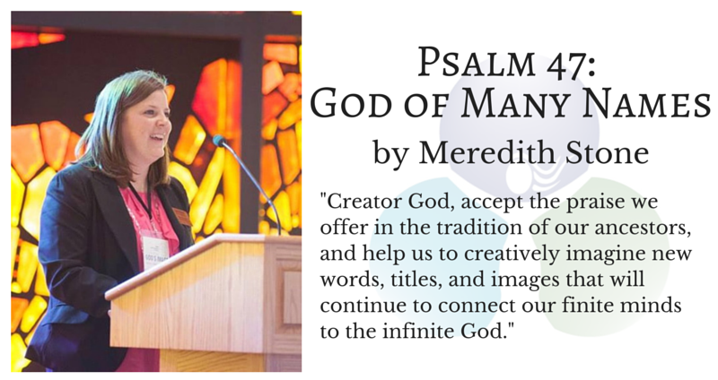 Psalm 47: God of Many Names by Meredith Stone