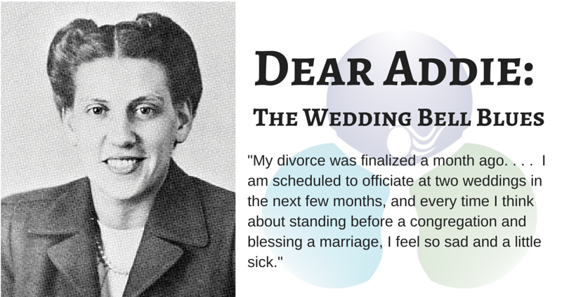 DEAR ADDIE: The Wedding Bells Blues