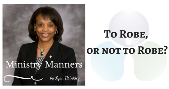 To Robe, or not to Robe? That is the Question! by C. Lynn Brinkley