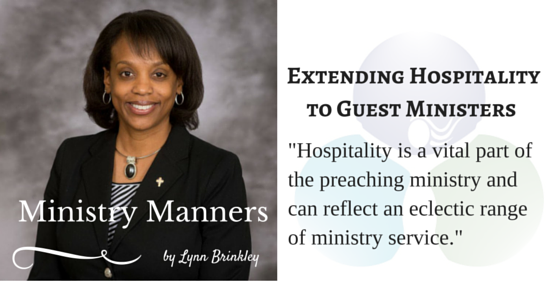 Ministry Manners: Extending Hospitality to Guest Ministers