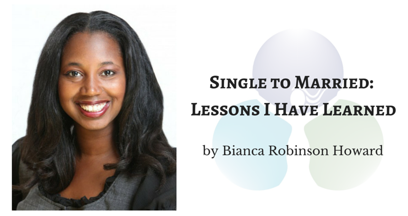 Single to Married: Lessons I Have Learned by Bianca Howard