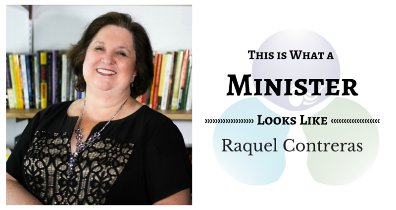 THIS IS WHAT A MINISTER LOOKS LIKE: Raquel Contreras