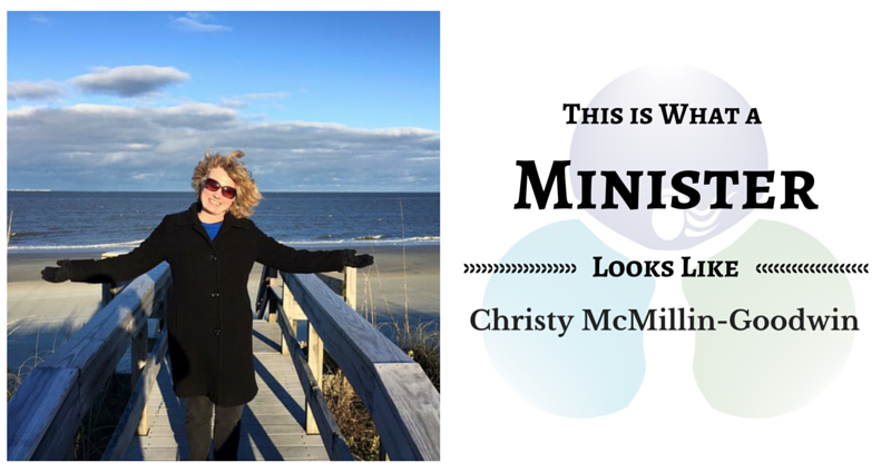 THIS IS WHAT A MINISTER LOOKS LIKE: Christy McMillan-Goodwin