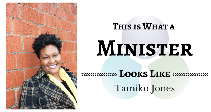 THIS IS WHAT A MINISTER LOOKS LIKE: Tamiko Jones
