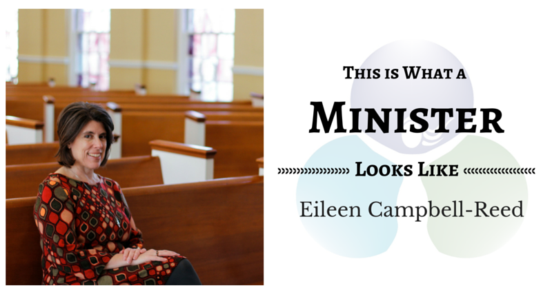 THIS IS WHAT A MINISTER LOOKS LIKE: Eileen Campbell-Reed