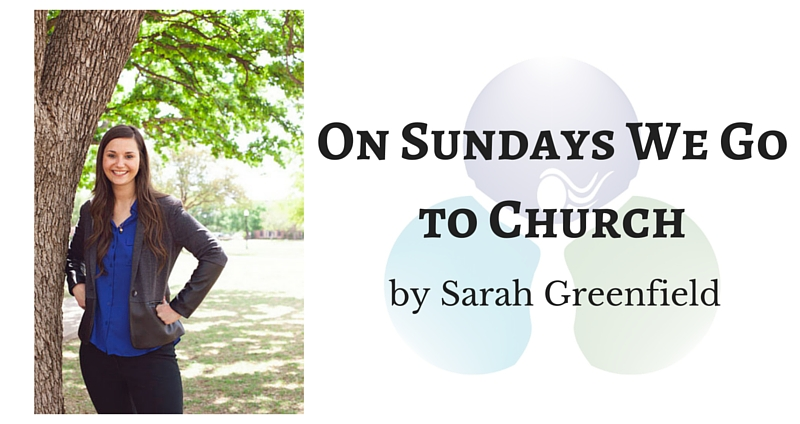 On Sundays We Go to Church by Sarah Greenfield