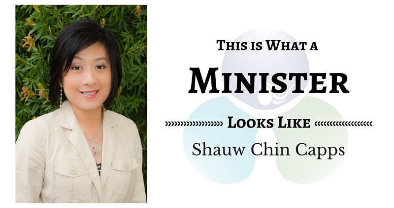 THIS IS WHAT A MINISTER LOOKS LIKE: Shauw Chin Capps