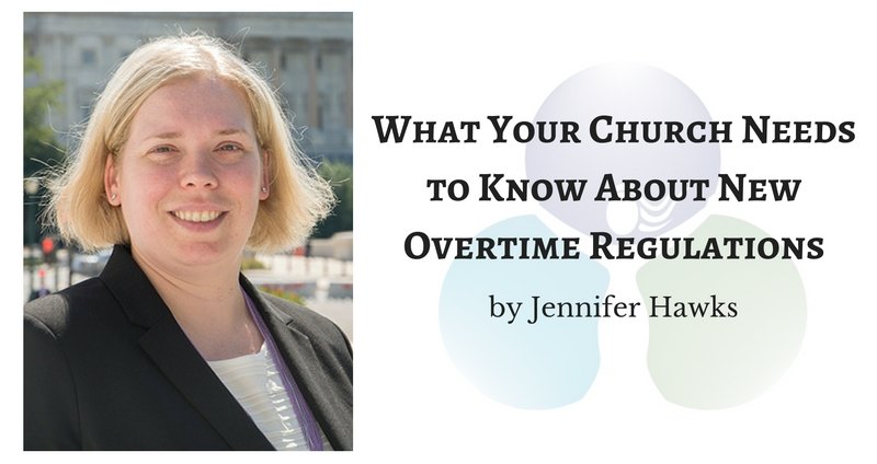 What Your Church Needs to Know About New Overtime Regulations
