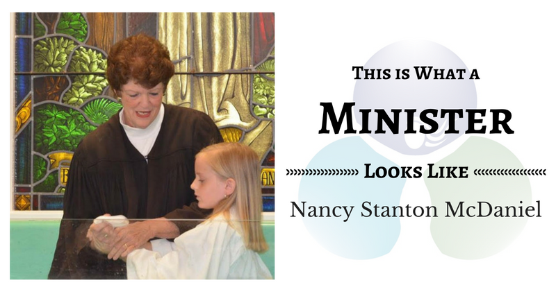 THIS IS WHAT A MINISTER LOOKS LIKE: Nancy Stanton McDaniel