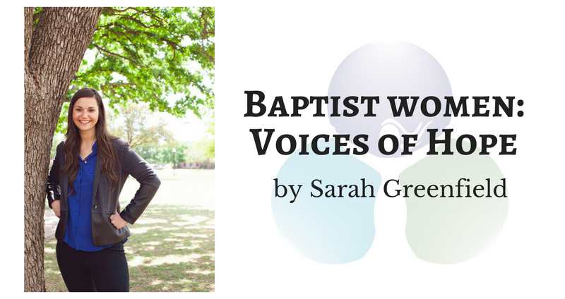 Baptist Women: Voices of Hope by Sarah Greenfield