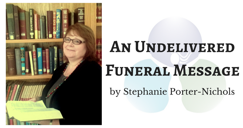 An Undelivered Funeral Message by Stephanie Porter-Nichols